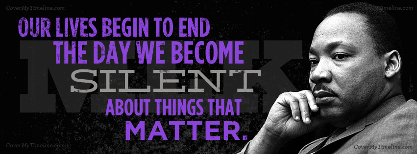 martin-luther-king-jr-our-lives-begin-to-end-facebook-timeline-cover