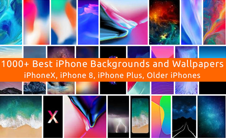 Best iPhone Backgrounds And Wallpapers for Latest iPhone X, iPhone 8 and iPhone Plus